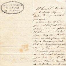 Militaria: 1851 OFICIO CON MEMBRETE GOBIERNO MILITAR PLAZA VALENCIA. FIRMA DEL GENERAL. RETIRO TCOL CABALLERIA . Lote 116211899