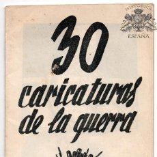 Militaria: GUERRA CIVIL- LIBRITO 30 CARICATURAS DE LA GUERRA-BARDASANO ANIBAL TEJADA - ENTERO MUY BUEN ESTADO. Lote 116977519