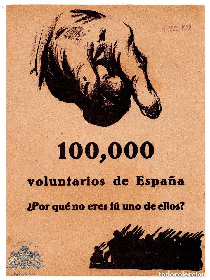 PROPAGANDA REPUBLICANA - 100,000 VOLUNTARIOS DE ESPAÑA¿POR QUE TU NO ERES UNO DE ELLO?- CAMPAÑA EBRO (Militar - Propaganda y Documentos)