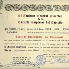 Militaria: R120- DIPLOMA DEL TENIENTE GRAL. DIRECTOR DE LA ESCUELA SUPERIOR DEL EJERCITO -14 - 10 - 1978. Lote 118018607