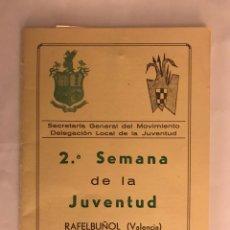 Militaria: OJE. RAFELBUÑOL (VALENCIA) 2A. SEMANA DE LA JUVENTUD (JUNIO 1973). Lote 121928374