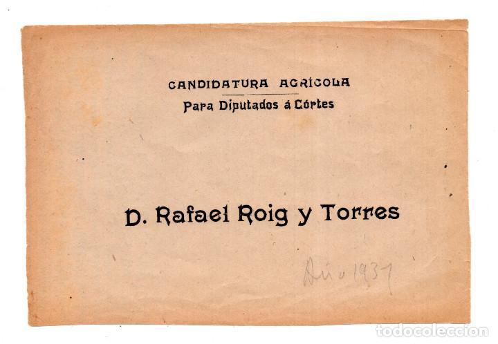 OCTAVILLA CANDIDATURA AGRÍCOLA, PARA DIPUTADOS Á CÓRTES. D.RAFAEL ROIG Y TORRES 1931 (Militar - Propaganda y Documentos)