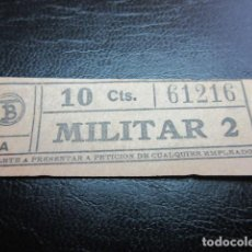 Militaria: BILLETE CAPICUA CAPICUAS 61216 - TRANVIAS DE BARCELONA MILITAR REF: ARD-111 LEER INTERIOR. Lote 123380047