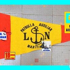 Militaria: PATRULLA AUXILIAR MARÍTIMA - LIGA NAVAL ESPAÑOLA - BANDERÍN ORIGINAL AÑOS 80 - NUEVO A ESTRENAR. Lote 128233675