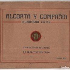 Militaria: CATÁLOGO DE ARMAS.- ALCORTA Y COMPAÑÍA. ELGOIBAR. ARMAS GARANTIZADAS DE CAZA Y DE DEFENSA. Lote 128424223