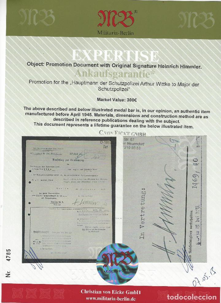 Militaria: HEINRICH HIMMLER, FIRMA MANUSCRITA EN TINTA DE PLUMA EN DOCUMENTO DE ASCENSO DE MAJOR DE LA SCHUPO - Foto 6 - 129127123