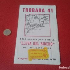 Militaria: DÍPTICO TROBADA DEL 41 QUINTA BIBERÓN LLEVA BIBERÓ DE TOT CATALUNYA CAPELLADES AÑO 1982 GUERRA CIVIL. Lote 130987272