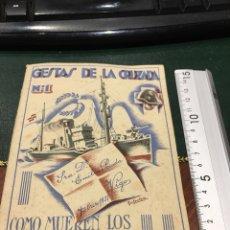 Militaria: GESTAS DE LA CRUZADA N 1 COMO MUEREN LOS MARINOS DE ESPAÑA. Lote 131761693
