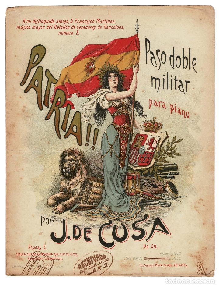 PARTITURA PASO DOBLE MILITAR A PIANO PATRIA POR J. DE CUSA. 1910 (Militar - Propaganda y Documentos)
