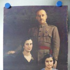 Militaria: CARTEL - EL CAUDILLO FRANCISCO FRANCO Y SU FAMILIA - AÑOS 1940-50. Lote 132068962