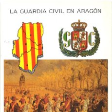 Militaria: TARJETA NAVIDAD - LA GUARDIA CIVIL EN ARAGON. Lote 133334250