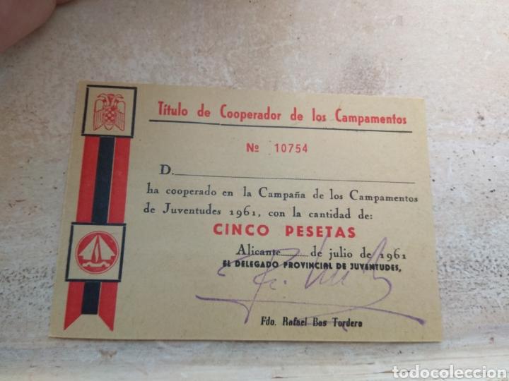 TÍTULO DE COOPERADOR DE LOS CAMPAMENTOS DEL FRENTE JUVENTUDES - ALICANTE AÑO 1961 (Militar - Propaganda y Documentos)