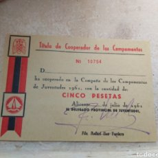 Militaria: TÍTULO DE COOPERADOR DE LOS CAMPAMENTOS DEL FRENTE JUVENTUDES - ALICANTE AÑO 1961. Lote 138062672