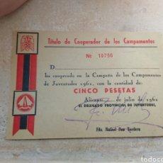Militaria: TÍTULO DE COOPERADOR DE LOS CAMPAMENTOS DEL FRENTE JUVENTUDES - ALICANTE AÑO 1961. Lote 138062773
