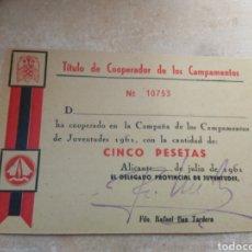 Militaria: TÍTULO DE COOPERADOR DE LOS CAMPAMENTOS DEL FRENTE JUVENTUDES - ALICANTE AÑO 1961. Lote 138062946