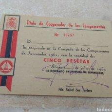 Militaria: TÍTULO DE COOPERADOR DE LOS CAMPAMENTOS DEL FRENTE JUVENTUDES - ALICANTE AÑO 1961. Lote 138063034