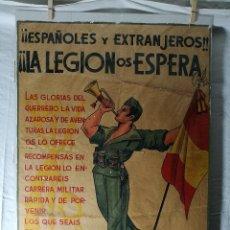 Militaria - cartel de La Legion Guerra Civil--ORIGINAL !!!! impresor martin i.g.ancora ..madrid - 139454910
