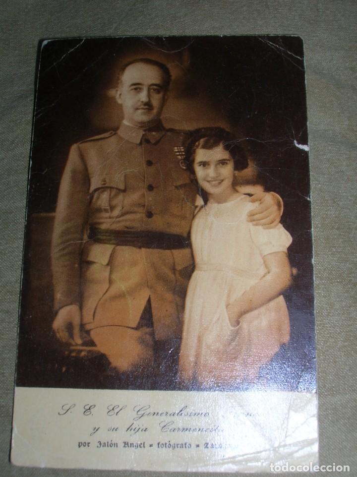 Militaria: PRECIOSA POSTAL DE EL CAUDILLO GENERALISIMO FRANCO CON SU HIJA CARMEN. FECHADA EN 1949. - Foto 3 - 139942498