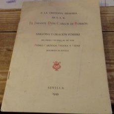 Militaria: CARLISMO, SEVILLA,1949, SABATINA Y ORACION FUNEBRE EN HONOR DE EL INFANTE DON CARLOS DE BORBON, VER. Lote 140480614