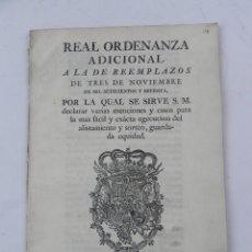 Militaria: REAL ORDENANZA DE ADICIONAL DE CARLOS III, A LA DE REEMPLAZOS DE 3 DE NOVIEMBRE DE 1770, SE SIRVE DE. Lote 140968638