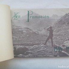 Militaria: ACADEMIA GENERAL MILITAR DE TOLEDO, ALBUM FOTOGRAFICO XVII PROMOCION , 1945 - 1949. Lote 141130050