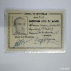 Militaria: TARJETA DE IDENTIDAD DE LA JEFATURA MESTRANZA AEREA DE MADRID 1938. EJERCITO DEL AIRE. TDKP13. Lote 141932250