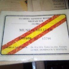 Militaria: ENTRADA MUSEO MILITAR - CUARTEL GENERAL REGION MILITAR SUR - BANDERA ESPAÑA. Lote 142810506