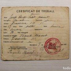 Militaria: REPÚBLICA, CARNET DE CERTIFICAT DE TREBALL, 1937, GENERALITAT DE CATALUNYA, GUERRA CIVIL. Lote 143879078