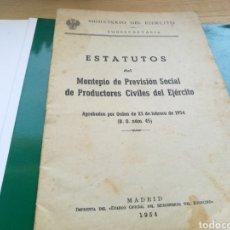 Militaria: LIBRETO ESTATUTOS MONTEPIO DE PRODUCTORES CIVILES DEL EJÉRCITO ESPAÑOL. MADRID. 1954. Lote 144723668