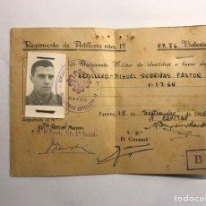 Militaria: MILITAR. DOCUMENTO DE IDENTIDAD. REGIMIENTO DE ARTILLERÍA NO.17 VALENCIA (A.1965). Lote 144811780