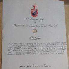 Militaria: SALUDA DEL CORONEL JEFE DE INFANTERIA WAD RAS 55 MADRID AL GENERAL BRIGADA 2º JEFE GOBIERNO MILITAR. Lote 144944954