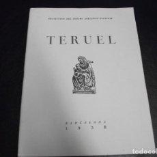 Militaria: 1938 TERUEL ARAGON FOLLETO GUERRA CIVIL PROTECCION DEL TESORO ARTISTICO NACIONAL . Lote 146273698