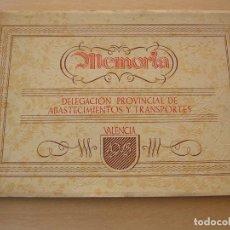 Militaria: MEMORIA, DELEGACION PROVINCIAL DE ABASTECIMIENTOS Y TRANSPORTES, VALENCIA, 1945, POS GUERRA. Lote 146324718