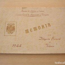 Militaria: MEMORIA, DELEGACION PROVINCIAL DE ABASTECIMIENTOS Y TRANSPORTES, VALENCIA, 1944, POS GUERRA. Lote 146324814