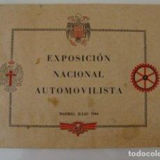 Militaria: EXPOSICION NACIONAL DEL AUTOMOLVILISMO, AÑO 1944, FRANQUISMO.. Lote 146910734