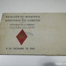 Militaria: MINUTA DEL BATALLÓN DE INFANTERÍA DEL MINISTERIO DEL EJÉRCITO. FESTIVIDAD DE LA PURÍSIMA. 1942. Lote 133027966