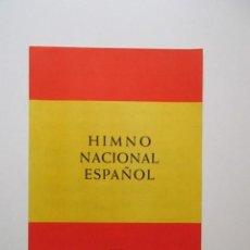 Militaria: HIMNO NACIONAL ESPAÑOL, PARTITURA CON LA LETRA DE JOSÉ MARÍA PEMÁN. Lote 147756222
