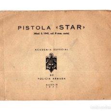 Militaria: MANUAL PISTOLA STAR MOD S, , 9 MM CORTO. ACADEMIA ESPECIAL DE POLICIA ARMADA. Lote 147981486