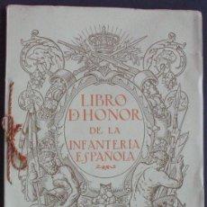 Militaria: MILITAR - LIBRO DE HONOR DE LA INFANTERIA ESPAÑOLA - 1923. Lote 148360038
