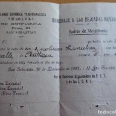 Militaria: HOMENAJE A LAS BRIGADAS NAVARRAS. BOLETO DE ALOJAMIENTO SAN SEBASTIÁN 1937. Lote 148593042