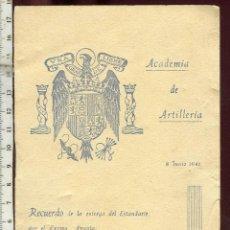 Militaria: RECUERDO DE LA ENTREGA DEL ESTANDARTE A LA ACADEMIA DE ARTILLERIA, MADRINA SRA. Dª CARMEN POLO 1941. Lote 149436810