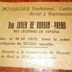 Militaria: OCTAVILLA PANFLETO CONCENTRACION DE REQUETÉS EN MONTSERRAT 1959 . JAVIER DE BORBON MONARQUIA TRADICI. Lote 149827186