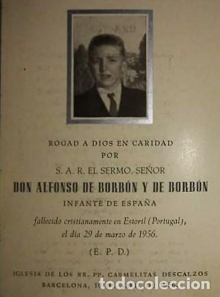 ESQUELA DON ALFONSO DE BORBÓN HERMANO PEQUEÑO DE JUAN CARLOS I QUE MURIÓ A LOS 15 AÑOS DE EDAD 1956 (Militar - Propaganda y Documentos)
