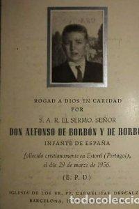 Esquela Don Alfonso de Borbón hermano pequeño de Juan Carlos I que murió a los 15 años de edad 1956