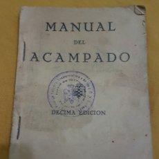 Militaria: MANUAL DEL ACAMPADOS FRENTE DE JUVENTUDES OJE 1953. Lote 150415402