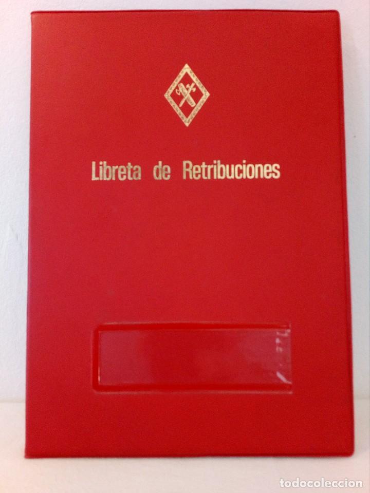 LIBRETA DE RETRIBUCIONES DE LA GUARDIA CIVIL (AÑOS 80) (Militar - Propaganda y Documentos)