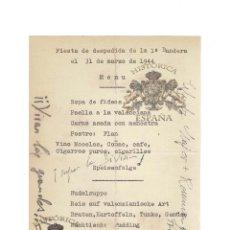 Militaria: DIVISIÓN AZUL.- MENÚ. DESPEDIDA DE LA 1ª BANDERA 31 MARZO 1944. FIRMA ESTAMPILLADA MUÑOZ GRANDE. Lote 154279926