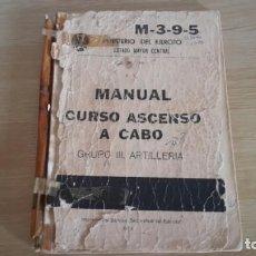 Militaria: MANUAL CURSO ASCENSO A CABO GRUPO III ARTILLERÍA. Lote 154333662
