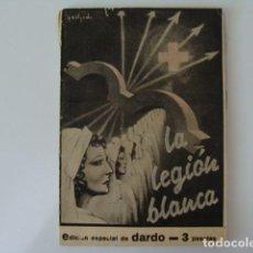 Militaria: LA LEGION BLANCA, EDI. ESPECIAL DARDO, MALAGA, 1938, . Lote 154371746