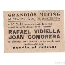 Militaria: OCTAVILLA PROPAGANDA.- MÍTING DEL P.S.U. 1938. RAFAEL VIDIELLA, JOAN COMORERA. GUERRA CIVIL. Lote 154725914